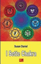 I Sette Chakra by Susan Daniel (2015, Paperback)