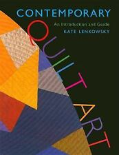 Contemporary Quilt Art: An Introduction and Guide-ExLibrary