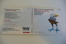 PETE YORK & YOUNG FRIENDS CD DIGIPACK PROMO. BASIECALLY SPEAKING. LABEL ACT.