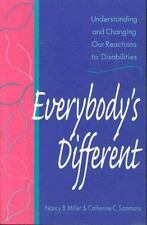 Everybody's Different: Understanding and Changing Our Reactions to Dis-ExLibrary