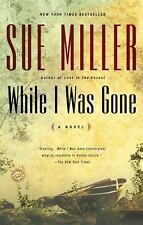 While I Was Gone by Sue Miller Fiction Action Suspense Novel Romance Drama Betra
