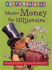 NEW - MASTER MONEY the MILLIONAIRE - HAPPY FAMILIES by Allan Ahlberg (original)