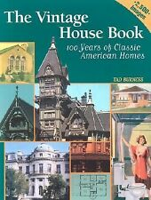 2003 The Vintage House Book Classic American Homes Styles 1880-1980 Book NEW