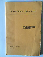 LA FONDATION JOHN BOST 1983 ILLUSTRE 24130 LA FORCE