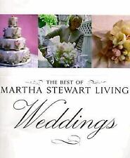 The Best of Martha Stewart Living Weddings (Best of Martha Stewart Living)