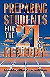 Preparing Students for the 21st Century by Uchida, Donna, Cetron, Marvin, McKen