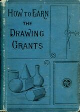 Gardiner, Alfonzo HOW TO EARN THE DRAWING GRANTS, A PRACTICAL HANDBOOK FOR THE T