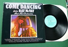 Come Dancing with Ray McVay & His Orchestra inc Exodus + CDS 1144 LP
