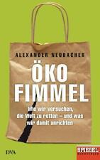 Ökofimmel von Alexander Neubacher Buch Öko Fimmel