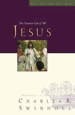 Jesus: The Greatest Life of All Great Lives Series