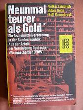 Neunmal teurer als Gold - Die Arzneimittelversorgung in der BRD - VDW (1977)