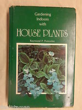 Gardening Indoors with House Plants by Raymond Poincelot (1974, Hardcover)