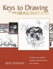 Keys to Drawing with Imagination: Strategies and Exercises for Gaining Confidenc