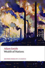 Adam Smith Wealth of Nations: A Selected Edition Oxford's World Classics