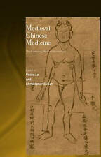 Medieval Chinese Medicine: The Dunhuang Medical Manuscripts by Christopher...