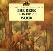 The Deer in the Wood (Little House Picture Book), Wilder, Laura Ingalls, Good Bo