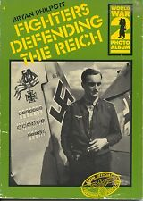 World War 2 Photo Album : Fighters Defending The Reich ( 1981, Paperback)