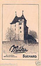 Schokolade Suchard Milka Reklame von 1914 Werbung Chocolate ad werbung Burg