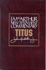 MacArthur New Testament Commentary: TITUS by John MacArthur, LIKE NEW