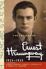 The Letters of Ernest Hemingway: Volume 2, 1923-1925 (The Cambridge Edition of t
