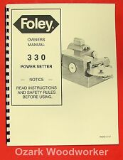 FOLEY 330 Power Setter Owner's Operator's and Parts Manual 0934