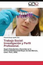 Trabajo Social : Investigacion y Perfil Profesional by Aguilar Diaz Guisella...