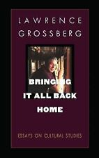 NEW - Bringing It All Back Home: Essays on Cultural Studies (New Americanists)