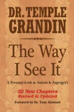 The Way I See It by Temple Grandin (2015, Paperback, Revised, Expanded)