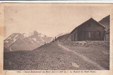 CHAMONIX MONT-BLANC 782 chalet-restaurant du Mont Joly timbrée