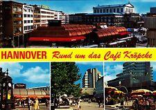 Hannover , Rund um das Cafe Kröpcke ,Ansichtskarte, gelaufen