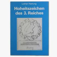 Hoheitszeichen des 3. Reiches: Lothar Hartung, Abzeichen, Orden, Armadler, uvm.