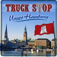 TRUCK STOP - UNSER HAMBURG   CD NEU