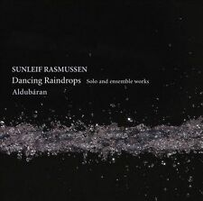 Rasmussen: Dancing Raindrops: Solo and Ensemble Works, New Music