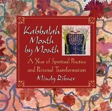 Kabbalah Month by Month : A Year of Spiritual Practice and Personal
