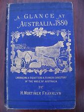 A GLANCE AT AUSTRALIA IN 1880 BY H MORTIMER FRANKLYN Squatters Farmers Directory