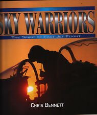 Sky Warriors - The Spirit of Fast Jet Flight - New Copy