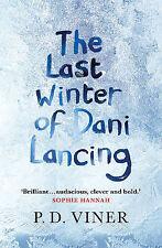 Viner, P. D. The Last Winter of Dani Lancing Very Good Book