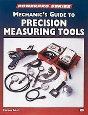 Motorbooks Workshop Ser.: Mechanic's Guide to Precision Measurement Tools -...