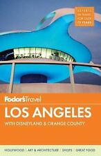 Fodor's Los Angeles: with Disneyland & Orange County (Full-color Trave-ExLibrary