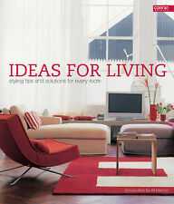 Ideas for Living: Styling Tips and Solutions for Every Room (Conran Octopus Inte