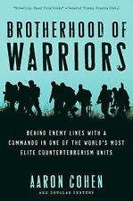 Brotherhood of Warriors: Behind Enemy Lines with a Commando in One of the World'