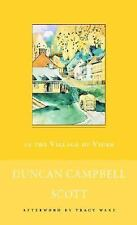 In the Village of Viger by Duncan Campbell Scott (1996, Paperback)