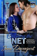 Game on in Seattle: Crashing the Net : Seattle Sockeyes by Jami Davenport...