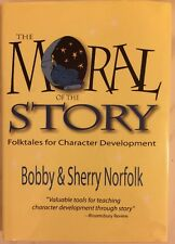 SIGNED Moral of the Story: Folktales for Character Development  Norfolk