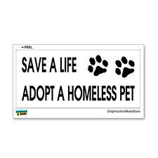 Save A Life Adopt A Homeless Pet - Dog Cat - Window Bumper Sticker