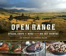 Open Range: Steaks, Chops, and More from Big Sky Country, , Dillon, Patrick, Ben