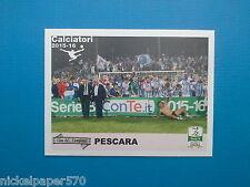 Figurine Calciatori Panini 2015-16 V29 Il film del campionato Squadra Pescara