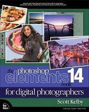 Voices That Matter: The Photoshop Elements for Digital Photographers Bk. 14...
