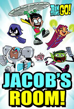 166 - TEEN TITANS GO NAME PERSONALIZED DOOR WALL ROOM POSTER CUSTOMIZED