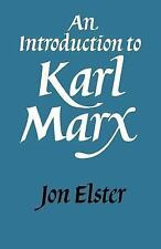 An Introduction to Karl Marx by Jon Elster (1986, Paperback)